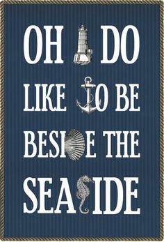 Typographic Seaside Print, Nautical Decor, Beside the Seaside, Nautical Art… Seaside Quotes, Nautical Quotes, Beach Quotes, Ocean Quotes, Coastal Style, Coastal Living, Coastal Decor, Seaside Decor, Coastal Cottage