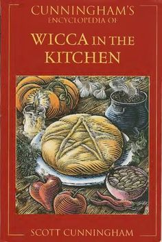 Scott Cunningham - Wicca In The Kitchen - read or download full version