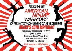 www.sweetdesignsbyregan.com $11  Are you having an American Ninja Warrior party? These invitations are the perfect way to invite your guests to your party! This listing is for a digital file for you to print or take and have printed at the place of your choosing. Nothing will be.