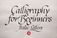 Online Calligraphy Class 2: The Elegance of Italics on Behance
