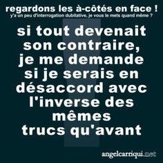 l'opposition des analogues ...
