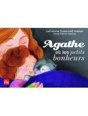 Agathe et les petits bonheurs de Catherine Dumonteil-Kremer et Marie-Pierre Emorine — 12€ — Éditions La Plage