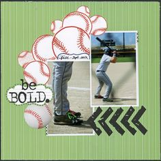 Scrappin' Sports & More: be Bold. by Carolyn Lontin