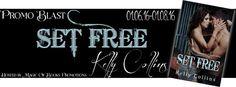 Set Free Promo Blast @kcollinsauthor @MoBPromos - http://roomwithbooks.com/set-free-promo-blast/