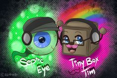 Do not repost on any other sites or use without asking permission Very first fan art related to youtubers Septic Eye and Tiny Box Tim are icon mascots of Markiplier and Jacksepticeye I drew ...