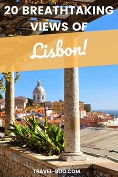 If you're travelling to Lisbon, Portugal then don't forget to check out these 20 stunning views of Lisbon! These will be a perfect addition to your Lisbon Travel Itinerary. Lisbon Travel Tips. #lisbontravel #lisbontravelthingstodo #lisbonportugal #lisbonitinerary