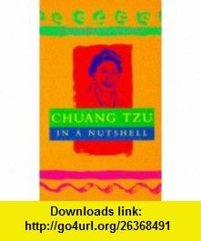Chuang Tzu (Philosophers of the Spirit) (9780340694664) Robert Van De Weyer, Robert van de Weyer , ISBN-10: 0340694661  , ISBN-13: 978-0340694664 ,  , tutorials , pdf , ebook , torrent , downloads , rapidshare , filesonic , hotfile , megaupload , fileserve