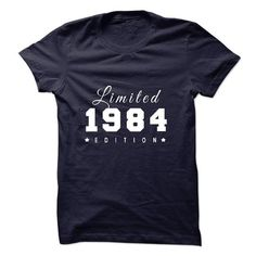 1984 T Shirts, Hoodies. Check price ==► https://www.sunfrog.com/Birth-Years/1984-Limited-Edition.html?41382 $27.99