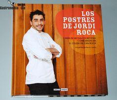 Los Postres de Jordi Roca, muy innovadores para sorprender !!