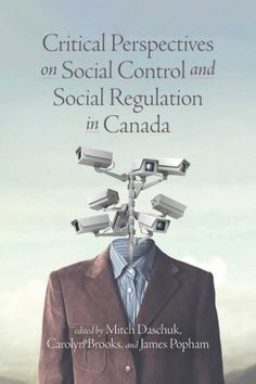 This textbook introduces readers to theories and critiques of traditional approaches to deviance and conformity. Using vivid and timely examples of contemporary social regulation and control, this textbook brings to life how forces of social control and marginalization interact with social media, sex work, immigration, anti-colonialism, digital surveillance and social movements, and much more. Moral Panic, University Of Saskatchewan, Social Control, Youth Subcultures, Immigration Policy, Research Methods, Sociology, Textbook