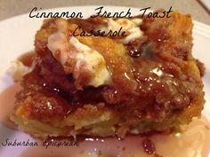 Suburban Epicurean: Cinnamon French Toast Casserole