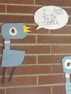 Don't Let the Pigeon (come to Kindergarten) idea