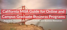 #California #MBA Guide for Online and Campus #Graduate Business Programs  http://www.discoverbusiness.us/education/online-mba/california/