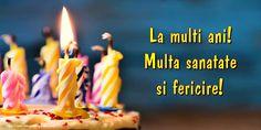 Felicitari de zi de nastere - Pagina 19 - mesajeurarifelicitari.com Birthday Candles, Happiness
