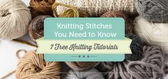 Knitting Stitches You Need to Know