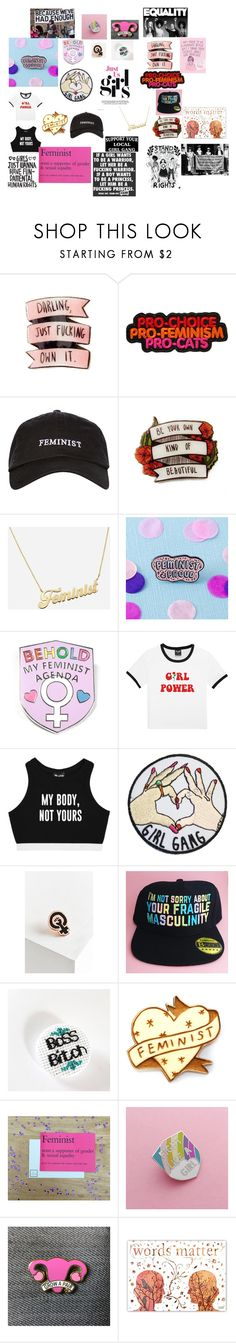 """""""PROUD FEMINIST"""" by im5melanie ❤ liked on Polyvore featuring Topshop, Felt Good Co. and Kate Rowland"""