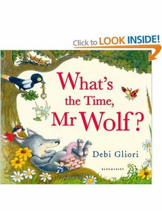 What's the Time, Mr Wolf?: Amazon.co.uk: Debi Gliori: Books