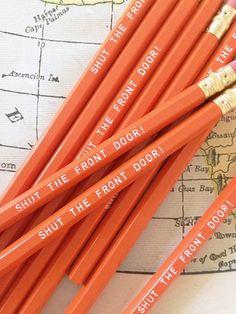 Shut the Front Door Pencil 6 Pack | Earmark Social | $ 8.50