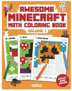 Booktopia has Awesome Minecraft Math Coloring Book, Pixelated Art for Kids by Gameplay Publishing. Buy a discounted Booklet of Awesome Minecraft Math Coloring Book online from Australia's leading online bookstore. Minecraft Classroom, Minecraft Activities, Book Activities, Minecraft Crafts, Lego Minecraft, Minecraft Party, Lego Lego, Lego Batman, Minecraft Skins