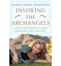 No one is truly alone. Anyone can, at any moment, call upon not only one, but seven specific Archangels who bring blessings and protection to those who know how to ask. In Invoking the Archangels: A 9 Step Process to Heal Your Body, Mind, and Spirit, Sunny Dawn Johnston introduces readers to these Archangels and presents a nine-step process to healing-- from physical ailments to relationships, add