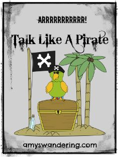 lots of lesson plans & printables for Talk Like A Pirate Day