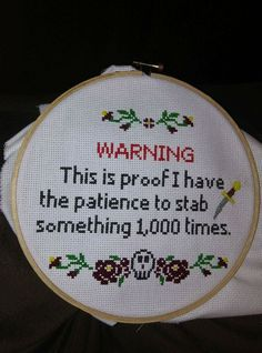 This is proof I have the patience to stab something 1,000 times cross-stitch