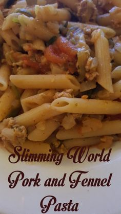 Fennel and pork pasta from the Slimming World extra easy express book Slimming World Pork Recipes, Slimming World Pasta, Fennel Pasta Recipe, Fennel Recipes, Pork Pasta, Winter Food, Main Meals, Fall Recipes, Pasta Recipes