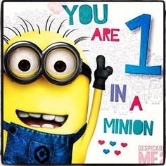 You are one in a minion. Despicable me. Love. Cute. ☺❤