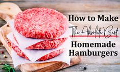 Here is how to make the best hamburgers from scratch Best Hamburger Patty Recipe, Grilled Hamburger Recipes, Best Burger Recipe, Beef Recipes, Cooking Recipes, Recipies, How To Make Hamburgers, Homemade Hamburgers, Kitchens