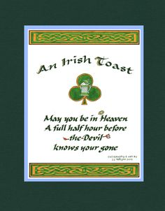 Year Quotes, Boss Quotes, Funny Quotes, Qoutes, Irish Prayer, Irish Blessing, Irish Toast Funny, Irish Toasts, Irish Proverbs