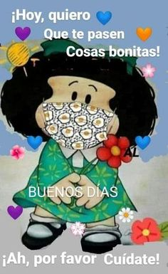 Funny Spanish Jokes, Cute Spanish Quotes, Spanish Inspirational Quotes, Good Morning Inspirational Quotes, Wonderful Day Quotes, Cute Good Morning Quotes, Good Day Quotes, Good Morning Messages, Good Day Wishes