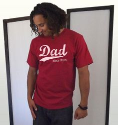 Gifts for Dad - Personalized Dad T shirt - Dad since (any year) - Fathers Day Tshirt - sizes sm, med, lg, xl - many colors available