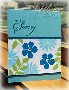 so sorry card by Michele Force.... could be used for a sympathy card