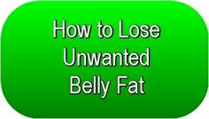 How to Lose Unwanted Belly Fat in 6 Easy Steps... Click on The Image Above to Read More... #LosingWeight #BellyFat #WeightLoss