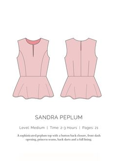 LEVEL: Medium   TIME: 2-3 Hours   PAGES: 21 A sophisticated peplum top with a button back closure, front slash opening, princess seams, back darts and a full lining.. IMPORTANT: When you print out your pattern, make sure you're printing at 100% scale and NOT scale to fit. Also, make sure the test square is correct on the first page of the pattern. You will have an inaccurate size pattern if you are off at all.