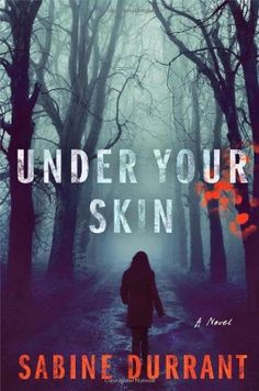Under Your Skin by Sabine Durrant