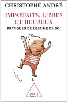 Un des plus grand best-sellers français sur le thème de la confiance en soi.