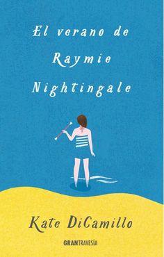 El verano de Raymie Nightingale, de Kate DiCamillo