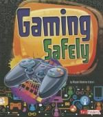 Gaming Safely by Allyson Valentine Schrier - Capstone Global Library Ltd - ISBN 10 1474724310 - ISBN 13 1474724310 - If a strange character… Lexile, Digital Citizenship, Every Day Book, Reading Levels, Book Summaries, Best Selling Books, Social Issues, Nonfiction Books, Book Recommendations