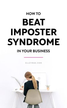 How to Beat Imposter Syndrome in Your Business | Learn how to kick self-doubt & imposter syndrome to the curb with this incredible guest post by Asha from Adventures With Asha | #impostersyndrome #entrepreneur #selfdoubt | Imposter Syndrome, Entrepreneur