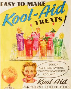 Kool-Aid was a staple in our house. We always had a pitcher of Kool-Aid in the refrigerator. Photo Vintage, Vintage Love, Vintage Ads, Vintage Images, Vintage Prints, Vintage Posters, Retro Images, Retro Posters, Poster Ads