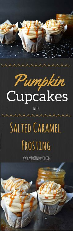 Pumpkin Cupcakes with Homemade Salted Caramel Frosting. This handcrafted salted caramel frosting will literally melt in your mouth. It's one of the most popular frosting out there and the perfect Fall dessert. www.modernhoney.com