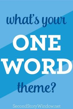 Choose a One Word Th
