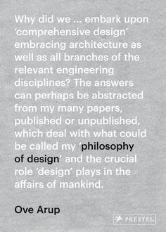 Ove Arup: Philosophy of Design by Nigel Tonks http://www.amazon.com/dp/3791347314/ref=cm_sw_r_pi_dp_3yibvb0XHK5CD