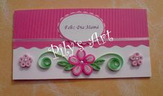 Tarjeta Día de la Madre -Mother's Day Card - by: Pily's Art - Chile Paper Quilling Flowers, Paper Quilling Designs, Quilling Paper Craft, Quilling Patterns, Paper Crafts, Shagun Envelopes, Paper Quilling For Beginners, Pinterest Cards, Handmade Envelopes