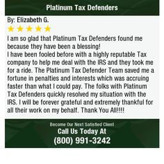 I am so glad that Platinum Tax Defenders found me because they have been a blessing! I...