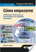 Cómo empezaron : 18 buenas ideas que se convirtieron en grandes empresas  (2011)