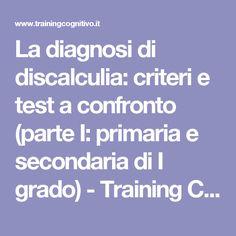 La diagnosi di discalculia: criteri e test a confronto (parte I: primaria e secondaria di I grado) - Training Cognitivo