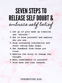 Use these seven steps to tackle your self dobt before it sabotages you and your life #selfdoubt #selfbelief #selflove Do You Feel, Feel Good, Self Improvement Tips, Make A Person, Getting To Know You, Best Self, Self Care, Self Help, Personal Development