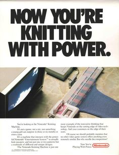 Nintendo's plans for a NES knitting machine accessory revealed - Knitting Gin Fizz, New York Travel, Get The Job, Print Ads, Nintendo, Hand Sewing, How To Plan, Knitting Machine, Tech